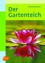 Waechter, Dorothée Der Gartenteich