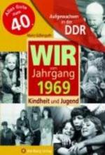 Süßenguth, Mario Aufgewachsen in der DDR - Wir vom Jahrgang 1969 - Kindheit und Jugend