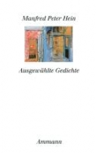 Hein, Manfred Peter Ausgewählte Gedichte