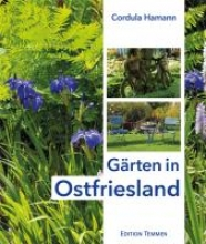Hamann, Cordula Gärten in Ostfriesland