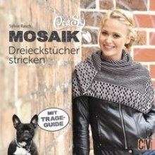 Rasch, Sylvie CraSy Mosaik - Dreieckstücher stricken