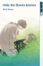 Takarai, Rihito Only the flower knows 01