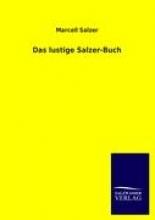 Salzer, Marcell Das lustige Salzer-Buch