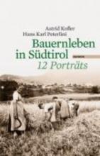 Kofler, Astrid Bauernleben in Südtirol