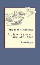 Klonowsky, Michael Aphorismen