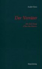 Gorz, André Der Verrter