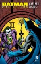 Rogers, Marshall Batman Collection: Marshall Rogers