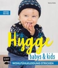 Müller, Wenke Hygge Babys und Kids - Wohlfühlkleidung stricken