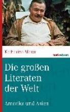 Maier, Katharina Die gro?en Literaten der Welt