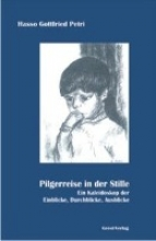 Petri, Hasso Gottfried Pilgerreise in der Stille