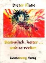 Flade, Dieter Besinnlich, heiter... und so weiter