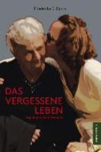 Zahm, Friederike E. Das vergessene Leben