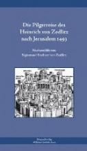 Die Pilgerreise des Heinrich von Zedlitz nach Jerusalem 1493