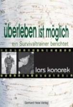 Konarek, Lars Überleben ist möglich