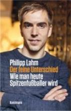 Lahm, Philipp Der feine Unterschied