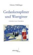 Häfelinger, Günter Gedankensplitter und Wortgitter