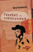 Dembowski, Gerd Fuball vs. Countrymusik