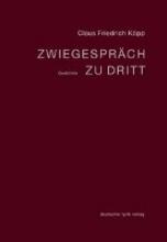Köpp, Claus Friedrich Zwiegespräch zu dritt