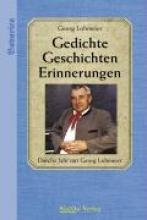 Lohmeier, Georg Gedichte-Geschichten-Erinnerungen