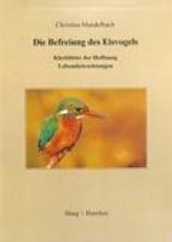 Mandelbach, Christina Die Befreiung des Eisvogels