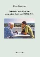 Hartmann, Klaus Schulzeiterinnerungen und ausgewählte Briefe von 1995 bis 2013