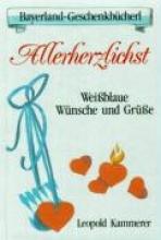 Kammerer, Leopold Allerherzlichst. Weissblaue Wünsche und Grüsse