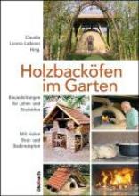 Lorenz-Ladener, Claudia Holzbacköfen im Garten