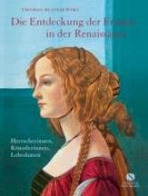 Blisniewski, Thomas Die Entdeckung der Frauen in der Renaissance