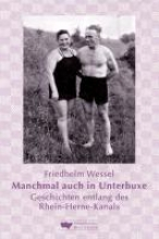 Wessel, Friedhelm Manchmal auch in Unterbuxe