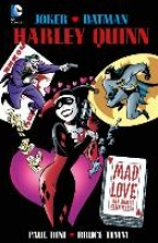 Dini, Paul Harley Quinn: Mad Love