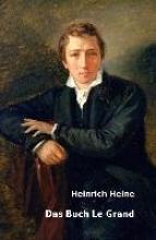 Heine, Heinrich Das Buch Le Grand