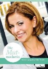 Brader, Jacqueline Bakir Die Mutmacherin