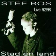 , STEF BOS*STAD & LAND LIVE `92 - `98 (CD)
