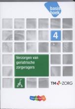 Arjen  Tilro, Sietske  Boer Verplegen van geriatrische zorgvragers niveau 4 Basisboek