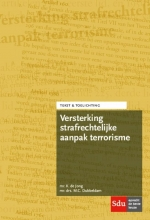 M.C. Dubbeldam K. de Jong, Versterking strafrechtelijke aanpak terrorisme
