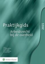 K.F.A.M. Weijling , Praktijkgids Arbeidsrecht bij de overheid 2021