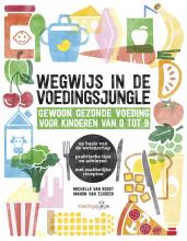 Michelle van Roost, Manon van Eijsden Wegwijs in de voedingsjungle