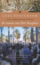 Cees  Nooteboom De roeiers van Port Dauphin