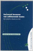 M.J. Vink R. Leliveld, Succesvol invoeren van zelfsturende teams