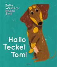 Bette Westera , Hallo Teckel Tom