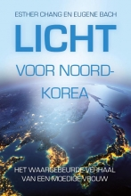 Esther  Chang, Eugene  Bach Licht voor Noord-Korea