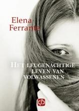 Elena Ferrante , Het leugenachtige leven van volwassenen
