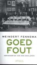 Meindert Fennema , Goed Fout