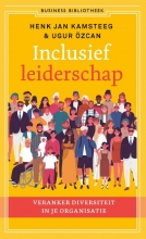 Ugur Özcan Henk Jan Kamsteeg, Inclusief leiderschap