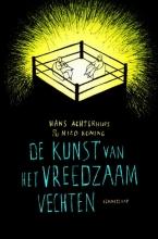 Nico Koning Hans Achterhuis, De kunst van het vreedzaam vechten