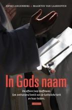 Langenberg, Henk / Laarhoven, Maarten van In Godsnaam