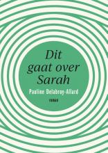 Pauline  Delabroy-Allard Dit gaat over Sarah