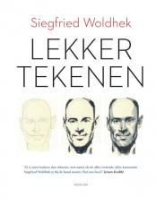 Siegfried  Woldhek Lekker tekenen
