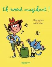 Laurens, Claire Ik word muzikant!