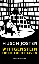 Husch Josten , Wittgenstein op de luchthaven